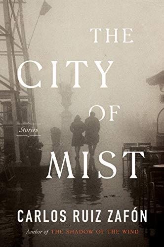 The City of Mist: A Novel