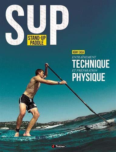 Stand up Paddle : Entraînement technique et...