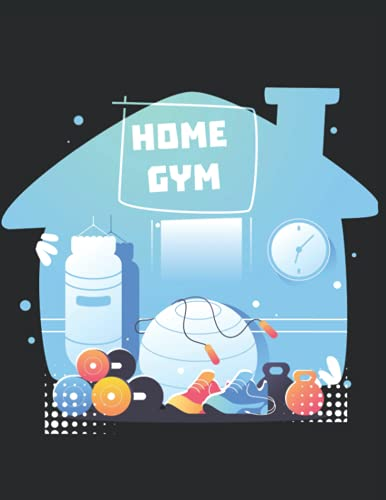 home gym, bodybuilding planner and workout journal, 54 pages for daily exercise and 54 pages for notes about weights, diäts or food: track your ... fitness goals and get stronger and bigger