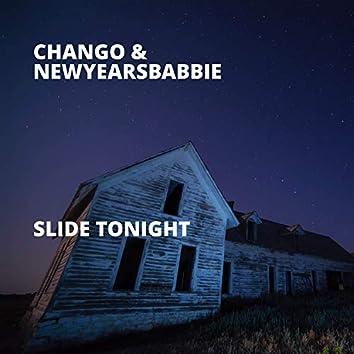 Slide Tonight