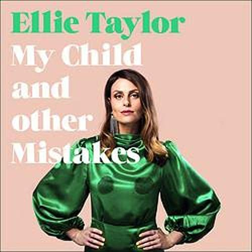 My Child and Other Mistakes cover art