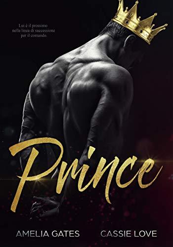 Prince: Un amore pericoloso (Devil's Kingdom MC Vol. 1)