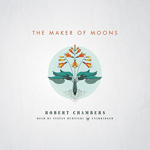 The Maker of Moons audiobook cover art
