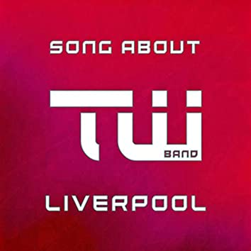 Song About Liverpool