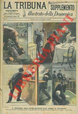 Il processo dell'avvelenatrice alle Assise di Frosinone. Sotto le arcate del Colosseo Penelope Menghini avvelena... - .