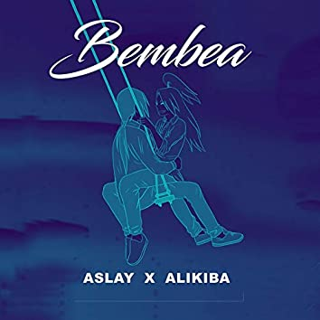 Bembea (feat. Alikiba)