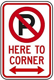 NO Parking with Symbol HERE to Corner Double Arrow Sign 12