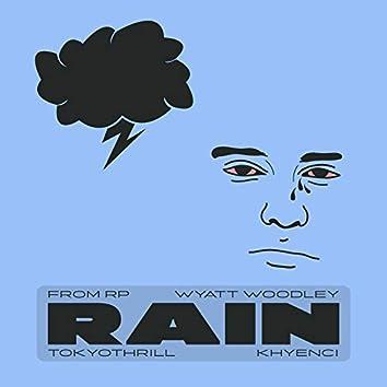 Rain (feat. Wyatt Woodley, Tokyothrill & Khyenci)