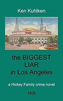 Book cover image for the biggest liar in los angeles