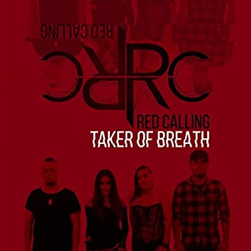 Taker of Breath