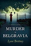 Image of Murder in Belgravia (A Mayfair 100 Mystery)