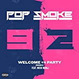 Welcome To The Party [Explicit] (Remix) [feat. Nicki Minaj]