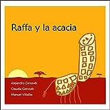 Raffa y la acacia.