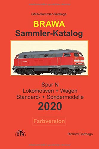 Brawa Sammler-Katalog Spur N 2020 Farbversion: Lokomotiven + Wagen, Standard- + Sondermodelle