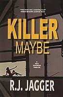 Killer Maybe (A Nick Teffinger Thriller)
