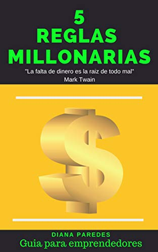 5 Reglas Millonarias