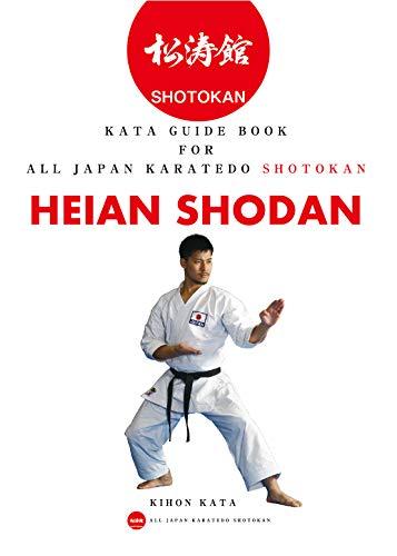 Karate Kata guide book Heian Shodan low-priced version: All Japan Karatedo Shotokan (Shotokan Karate Kata guide book 1) (English Edition)