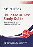 Life in the UK Test: Study Guide 2019: The essential study guide for the British citizenship test
