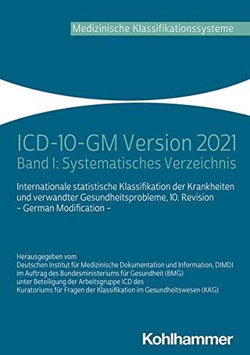 ICD-10-GM Version 2021: Band I: Systematisches Verzeichnis