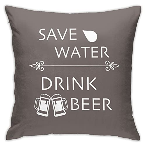 Save Water And Drink Beer Cushion Cover Sofa Decorative Throw Pillow Case for Home Decor 18 x 18 Inch