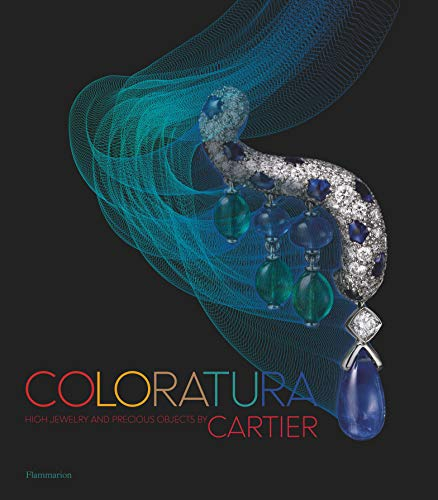 Image of Coloratura: High Jewelry and Precious Objects by Cartier (Langue anglaise)