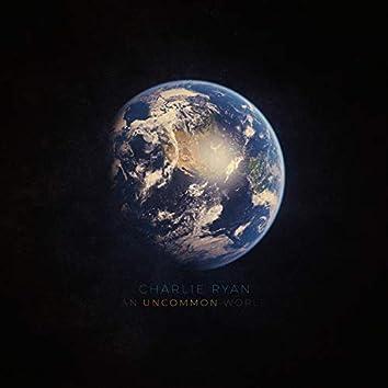 An Uncommon World