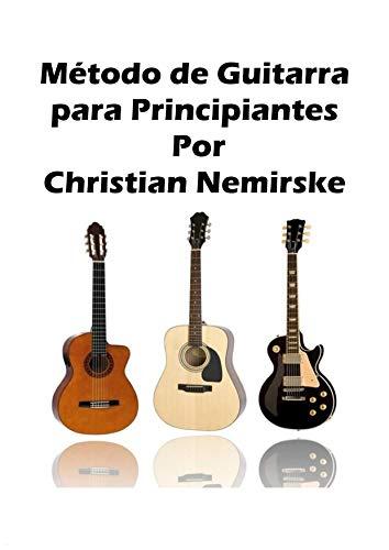 Metodo de guitarra para principiantes eBook: Nemirske, Christian ...