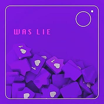 WAS LIE