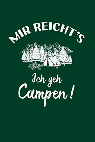Camper: Ich geh Campen!: Notizbuch / Notizheft für Camping Campingbus Zelt A5 (6x9in) dotted Punktraster