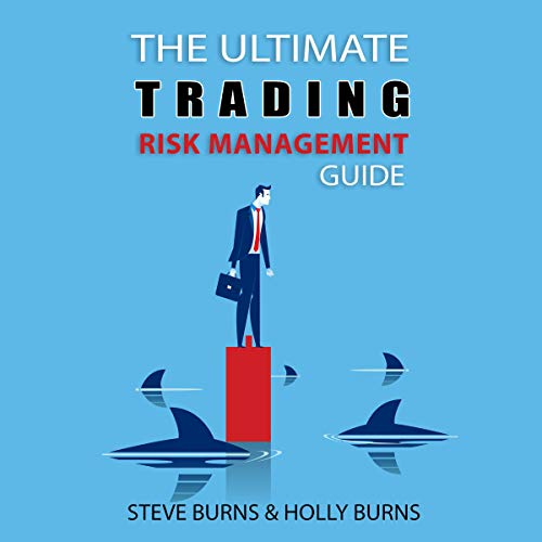 The Ultimate Trading Risk Management Guide Titelbild