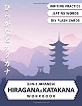 3-in-1 Hiragana and Katakana Workbook: Japanese hiragana and katakana writing practice, JLPT Level N5 vocabulary and cut-out hiragana and katakana flash cards