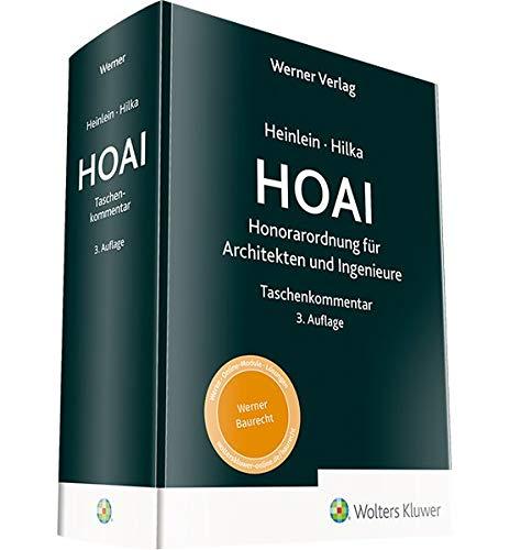 Taschenkommentar HOAI: Honorarordnung für Architekten und Ingenieure: Honorarordnung für Architekten und Ingenieure. Taschenkommentar