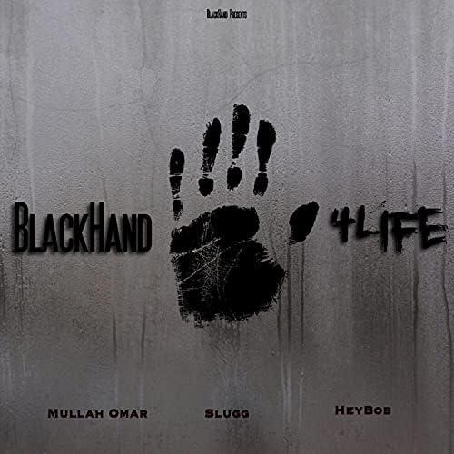 BH4L feat. Mullah Omar ,Hey Bob ,Slug