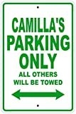 UKSILYHEART Metal Sign 8x12 Inches Camilla's Parking Only All Others Will Be Towed Name Gift Novelty Prompt Slogan Sign