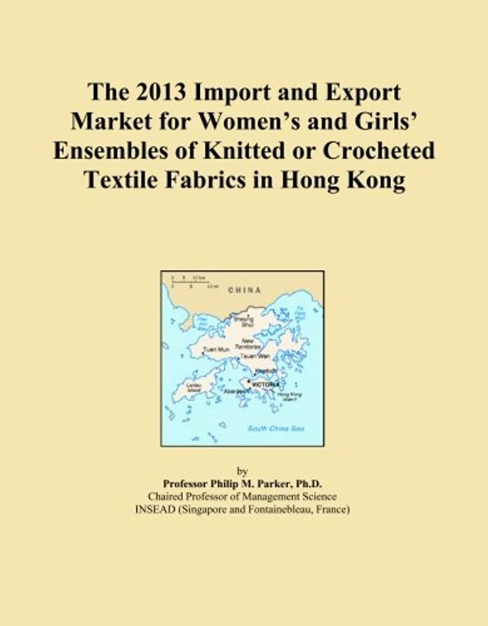 ほのか騒ぎクリケットThe 2013 Import and Export Market for Women's and Girls' Ensembles of Knitted or Crocheted Textile Fabrics in Hong Kong