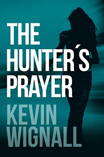 The Hunter's Prayer (English Edition)