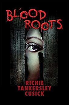 Blood Roots by [Richie Tankersley Cusick]