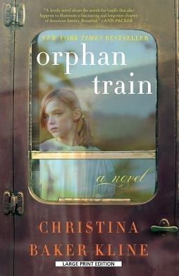 Orphan Train[ORPHAN TRAIN -LP][LARGE PRINT] [Paperback]