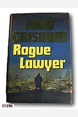Rare *FIRST PRINTING* Rogue Lawyer by John Grisham HCDJ Hardcover