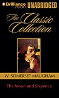 The Moon and Sixpence (The Classic Collection)
