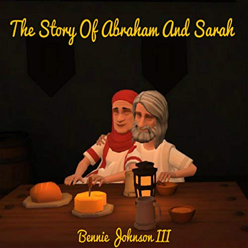 The Story of Abraham and Sarah audiobook cover art