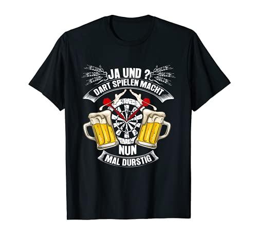 Dart Spielen Macht Nun Mal Durstig Dart T-Shirt