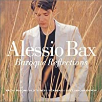 Baroque Reflections - Alessio Bax (Import) by Alessio Bax (2004-07-28)