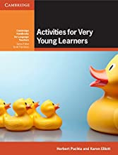 Activities for Very Young Learners Book with Online Resources (Cambridge Handbooks for Language Teachers)