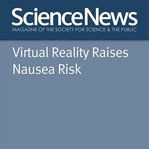 Virtual Reality Raises Nausea Risk cover art