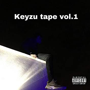 Keyzu Tape, Vol. 1