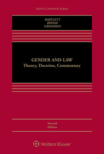 Compare Textbook Prices for Gender and Law: Theory, Doctrine, Commentary Aspen Casebook 7 Edition ISBN 9781454880868 by Katharine T.Bartlett,Deborah L. Rhode,Joanna L. Grossman