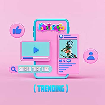 Smash That Like (TRENDING) [feat. PARAGON & Berry Fairy]