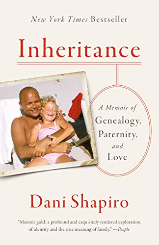 Inheritance: A Memoir of Genealogy, Paternity, and Love (English Edition)