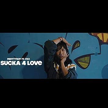Sucker For Love (Vici)
